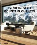 Living in Style Mountain Chalets