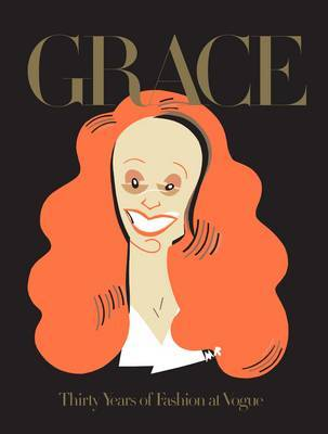 Grace -Thirty Years of Fashion at Vogue