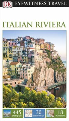 Italian Riviera - DK Eyewitness Travel Guide