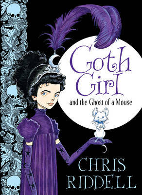 Goth Girl and the Ghost of a Mouse (#1 HB)