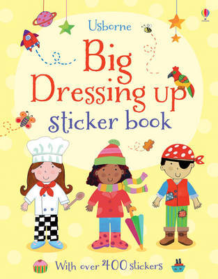 Usborne Big Dressing Up Sticker Book