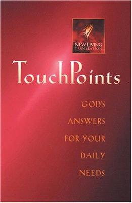 Touch Points: God's Answers for your Daily Needs NLT