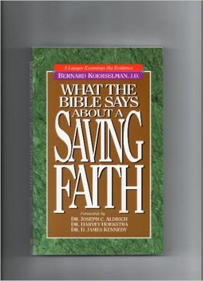 What the Bible Says About a Saving Faith