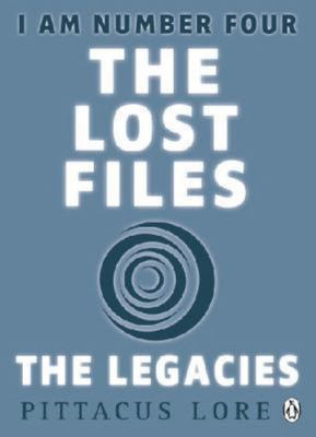 The Legacies (I Am Number Four: The Lost Files #1-3)