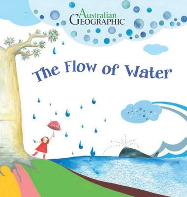 Flow of Water: Science Storybook Series
