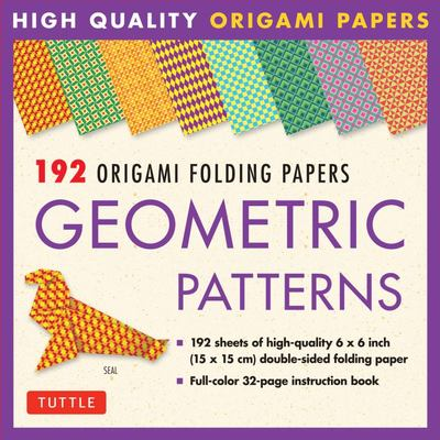 192 Origami Folding Papers in Geometric Patterns: 6 x 6 Inch High-Quality Double-Sided Origami Paper with Full-Color Instruction Book