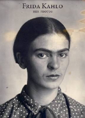 FRIDA KAHLO HER PHOTOS