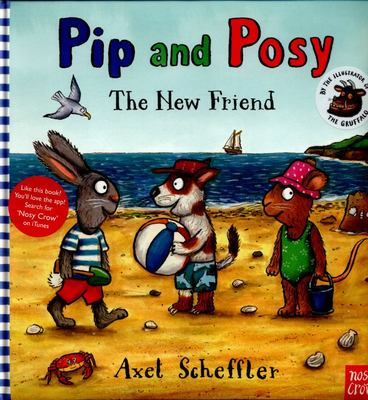 The New Friend (Pip and Posy foam cover))