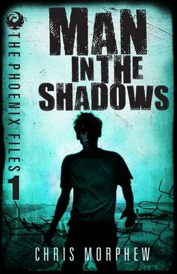 The Man in the Shadows (Phoenix Files #1-2 Bind-Up)