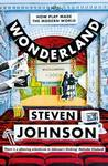 Wonderland : How We Got to Now, the World at Play