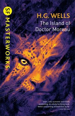 The Island of Doctor Moreau: SF Masterworks