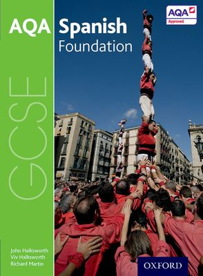 AQA GCSE Spanish Foundation Student Book