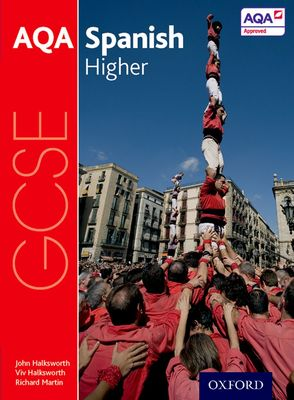 AQA GCSE Spanish for 2016: Higher Student Book