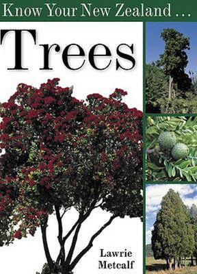 Know Your New Zealand Trees - Metcalf