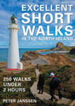 Excellent Short Walks in the North Island OLD ED