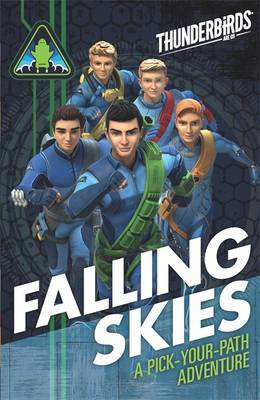 Falling Skies (Thunderbirds Are Go: Pick Your Path Adventure)