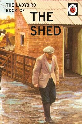 The Shed (The Ladybird Book of)
