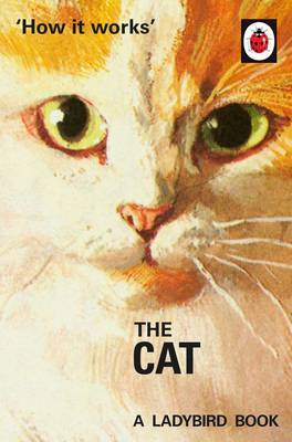 The Cat (Ladybird Book How It Works)