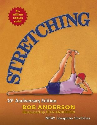 Stretching (30th Anniversary Edition)