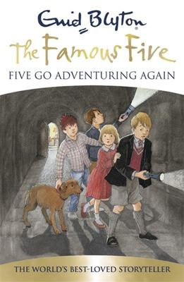 Five Go Adventuring Again (Famous Five 70th Anniversary Edition #2)