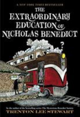 The Extraordinary Education of Nicholas Benedict (Mysterious Benedict Society Prequel) (US ed.)