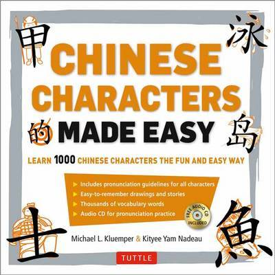 Mandarin Chinese Characters Made Easy By Michael L Kluemper The