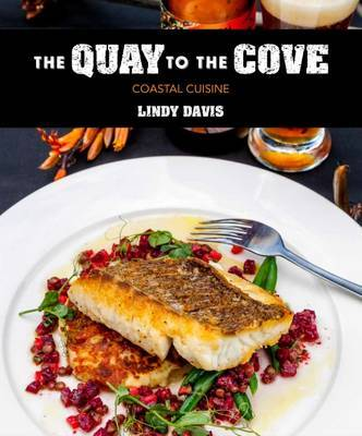 The Quay to the Cove: Coastal Cuisine