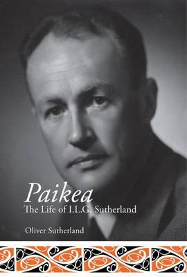 Paikea: The Life of I.L.G. Sutherland