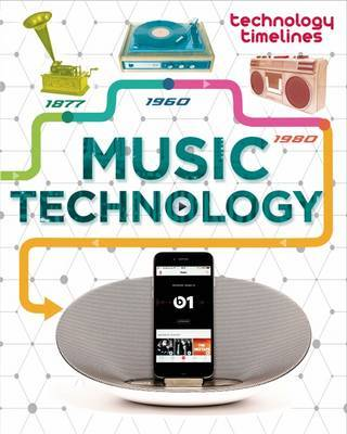 Music Technology (Technology Timelines)