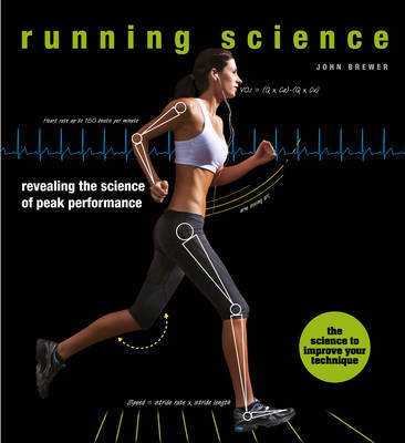Running Science: Revealing the Science of Peak Performance