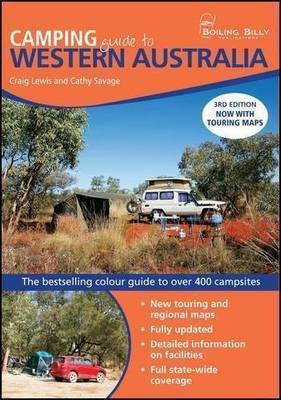 Camping Guide to Western Australia: The Bestselling Colour Guide to Over 400 Campsites