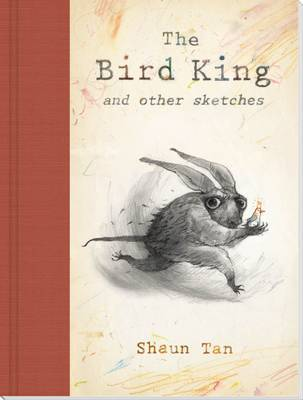 The Bird King and Other Sketches