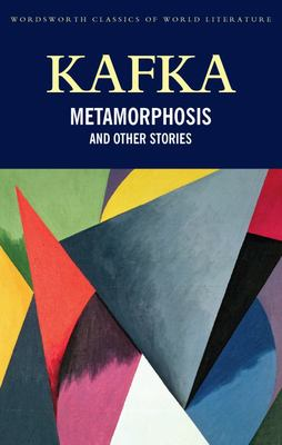 The Metamorphosis & Other Stories