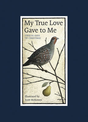 My True Love Gave to Me: Twelve Days of Christmas (HB)