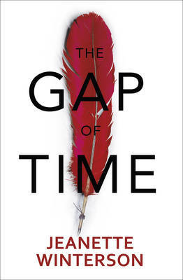 The Gap of Time: The Winter's Tale Retold (Hogarth Shakespeare)