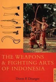 THE WEAPONS & FIGHTING ARTS OF INDONESIA