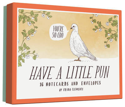 Have a Little Pun: 16 Notecards and Envelopes