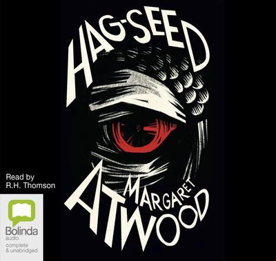 Hag-Seed: The Tempest Retold (Hogarth Shakespeare) (Audio CD; unabridged; 7 CDs)