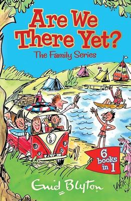 Are We There Yet? (The Family Series Collection 6 Books in 1)