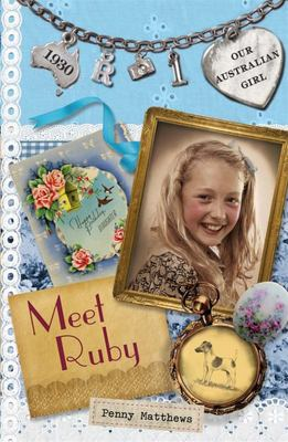 Meet Ruby (Our Australian Girl - Ruby #1)