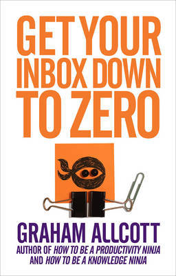 Get Your Inbox Down to Zero: From How to be a Productivity Ninja