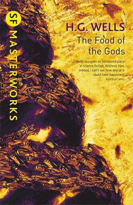 The Food of the Gods: SF Masterworks