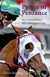 Prince of Penzance: The Extraordinary 2015 Melbourne Cup
