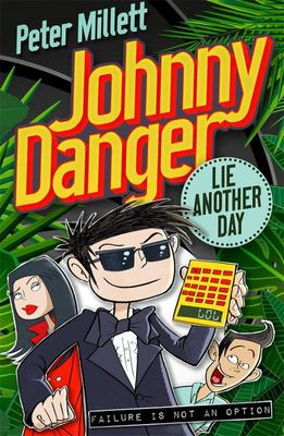 Lie Another Day (Johnny Danger #2)