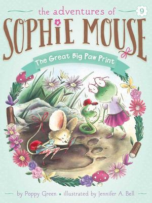 The Great Big Paw Print (Sophie Mouse #9)