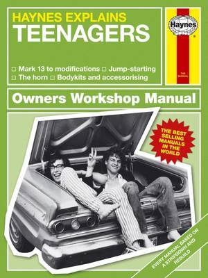 Teenagers (Haynes Explains)