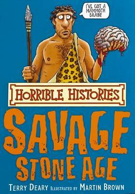 The Savage Stone Age (Horrible Histories)