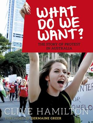 What Do We Want? The Story of Protest in Australia