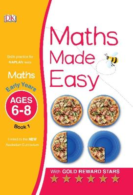 Early Years, Ages 6-8, Book 1 (Maths Made Easy)