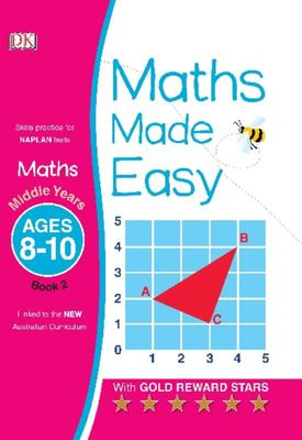 Middle Years, Ages 8-10, Book 2 (Maths Made Easy)